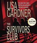 The Survivors Club by Lisa Gardner (CD-Audio, 2012)