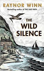 The-Wild-Silence-by-Raynor-Winn