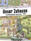 Unser Zuhause von Peter Knorr und Doro Göbel (2016, Gebundene Ausgabe)