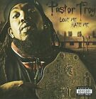 Love Me......Hate Me [PA] by Pastor Troy (CD, Jul-2009, Siccness)