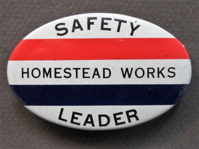 1940's WWII HOMESTEAD WORKS SAFETY LEADER employee pinback button HOME FRONT +