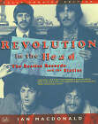 Revolution in the Head: The  Beatles  Records and the Sixties by Ian MacDonald (Paperback, 1998)