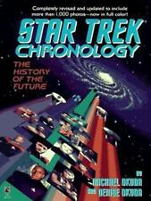 The Star Trek Chronology : A History of the Future by Denise Okuda and Michael O