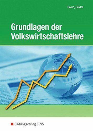Grundlagen der Volkswirtschaftslehre, Lerngerüst - Lerninformationen -