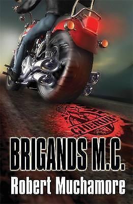 1 of 1 - Muchamore, Robert, Brigands M.C.: Book 11 (CHERUB), Very Good Book