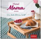 Hotel Mama von GROH Verlag (2015, Gebundene Ausgabe)