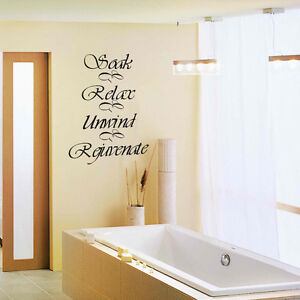 Image Is Loading Soak Relax Unwind Rejuvenate Wall Decal Bathroom  Inspiration