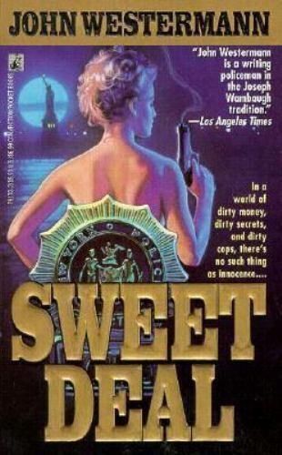 Sweet Deal by John Westermann
