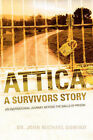 Attica: A Survivors Story by Dr John Michael Domino (Paperback / softback, 2006)