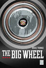 The Big Wheel by Bruce Thomas (Paperback, 1995)