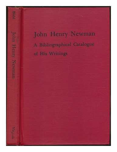 John Henry Newman: a bibliographical catalogue of his writings / Vincent...