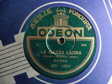 Banda - La Gazza ladra parte I / La Gazza ladra parte II - 78 giri