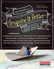 Imagine It Better: Visions of What School Might Be by Heinemann Educational Books (Paperback / softback, 2014)