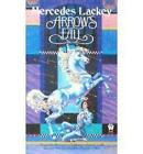 Arrow's Fall by Mercedes Lackey (Paperback, 1998)
