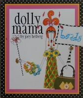 Dolly Mama Beads By Joey Heiberg Full Color Beading Jewelry Making Project Book