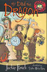 My Dad the Dragon by Jackie French (Paperback, 2004)