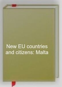 New-EU-countries-and-citizens-Malta-Bultje-Jan-Willem-Very-Good-Book