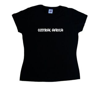 Central Africa text Ladies T-Shirt
