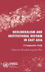 Neoliberalism-and-Institutional-Reform-in-East-Asia-A-Comparative-Study-by