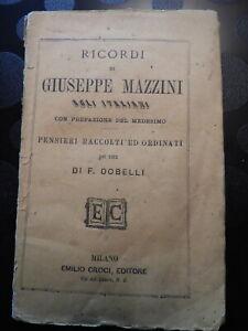 1870-RICORDI-DI-GIUSEPPE-MAZZINI-PENSIERI-RACCOLTI-STORIA-RISORGIMENTO-DOBELLI