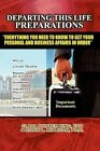 Departing This Life Preparations by Clara Hunter-King, Dr Rosie Milligan (Paperback / softback, 2011)