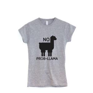e01c57a5 No Prob Llama | Ladies T-shirt Animal Lover Funny Clothing Gift ...