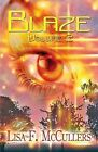 Blaze: Volume 2 by Lisa F McCullers (Paperback / softback, 2013)
