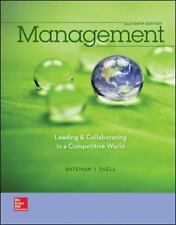 Management : Leading and Collaborating in a Competitive World by Scott A. Snell and Thomas Bateman (2014, Hardcover, 11th Edition)