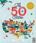 The 50 States: Explore the U.S.A. with 50 Fact-Filled Maps! by Gabrielle Balkan (Hardback, 2015)