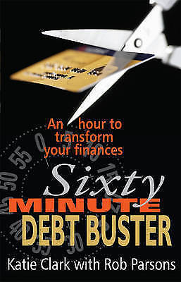 """1 of 1 - """"AS NEW"""" The Sixty Minute Debt Buster: An Hour to Transform Your Finances, Clark"""