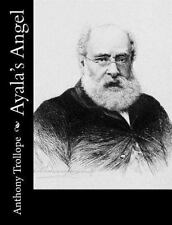 Ayala's Angel by Anthony Trollope (2015, Paperback)
