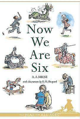 1 of 1 - Now We Are Six (Winnie-the-Pooh - Classic Editions), Milne, A. A., Very Good Boo