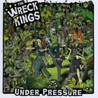 Under Pressure von The Wreck Kings (2010)