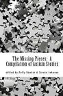 The Missing Pieces: A Compilation of Autism Stories by Teresa Johnson, Polly Bouker (Paperback / softback, 2009)