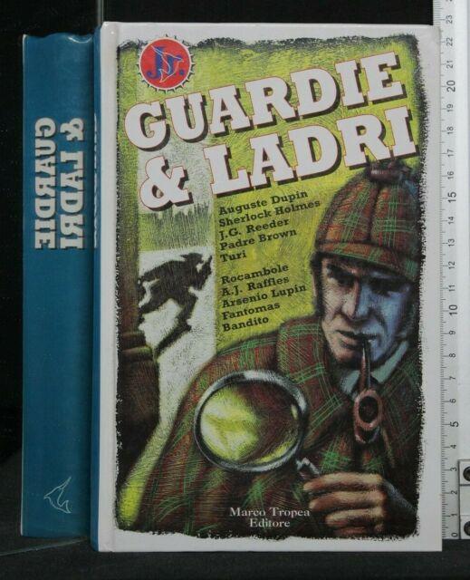 GUARDIE E LADRI. AA.VV. Tropea.