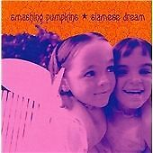 1 of 1 - Siamese Dream, The Smashing Pumpkins, Very Good Original recording remastered