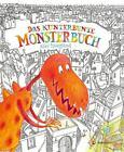 Das kunterbunte Monsterbuch von Alice Hoogstad (2015, Gebundene Ausgabe)