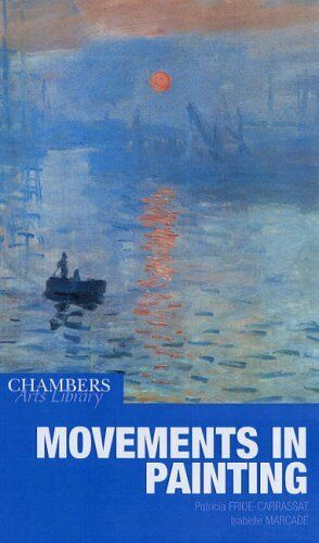Movements in Painting (Chambers Arts Library)