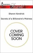 Secrets of a Billionaire's Mistress (One Night With Consequences) by Kendrick, S