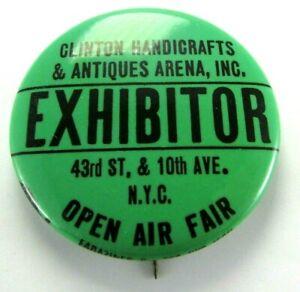 1970s Pinback Pin Button NYC Clinton Handicrafts & Antique Arena Fair Exhibitor