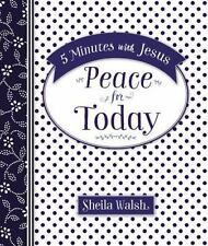 5 Minutes with Jesus: Peace for Today by Sheila Walsh (2016, Hardcover)