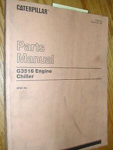 cat caterpillar g3516 engine chiller parts manual book catalog rh ebay com caterpillar 3516 manual download free cat g3516 manual