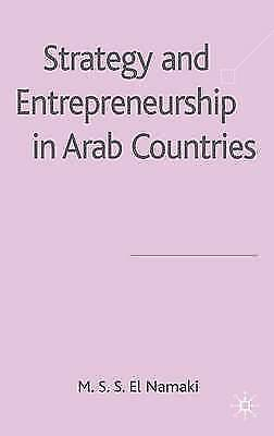Strategy and Entrepreneurship in Arab Countries, El Namaki, M. S. S., New Book