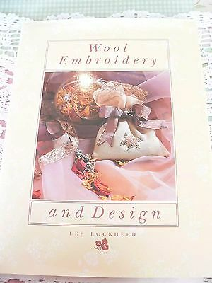 WOOL EMBROIDERY and DESIGN L LOCKHEED VINTAGE RETRO SEWING OLD CRAFT BOOK