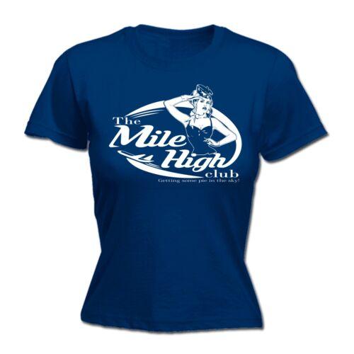 The Mile High Club Fly avion drôle TEE Ajusté T-Chemise Anniversaire Cadeau Blague