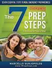 The 7 Prep Steps: Seven Essential Steps to Real Emergency Preparedness by Marcello Surjopolos (Paperback / softback, 2015)