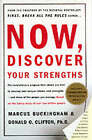 Now, Discover Your Strengths by Donald O. Clifton, Marcus Buckingham (Other book format, 2001)