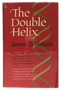 The-Double-Helix-A-Personal-Account-of-the-Discovery-of-the-Structure-of-DNA