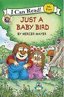 Little Critter: Just a Baby Bird by Mercer Mayer (Paperback, 2016)