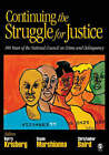 Continuing the Struggle for Justice: 100 Years of the National Council on Crime and Delinquency by SAGE Publications Inc (Paperback, 2007)